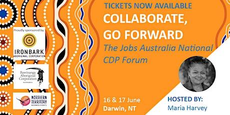 Collaborate, Go Forward: The Jobs Australia National CDP Forum tickets