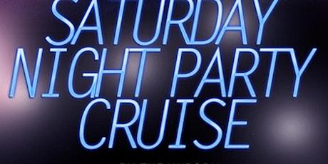 SATURDAY NIGHT PARTY CRUISE W DJ HOTROD tickets