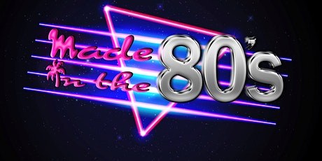 Made in the 80's tickets