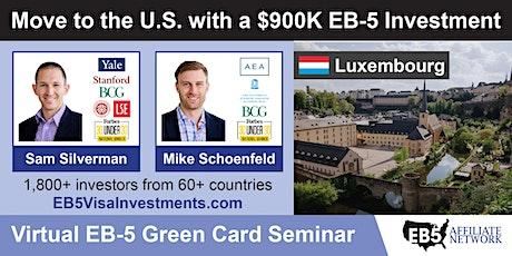 U.S. Green Card Virtual Seminar – Luxembourg, Luxembourg tickets