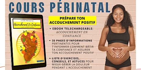 Atelier Périnatal : Prépare ton Accouchement POSITIF en Confiance billets