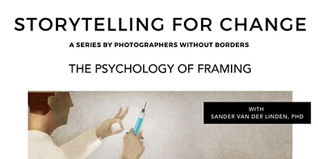 Storytelling for Change: The Psychology of Framing tickets