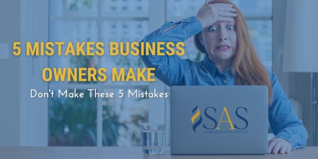 5 Mistakes Business Owners Make tickets