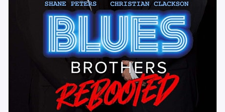 The Blues Brothers Rebooted tickets