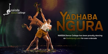 yadhaba ngura - NAISDA Mid-Year Performance tickets