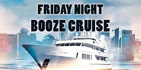 FRIDAY NIGHT AFTERWORK BOOZE CRUISE tickets
