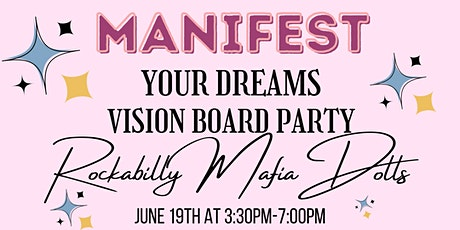 Manifest Your Dreams Vision Board Party tickets