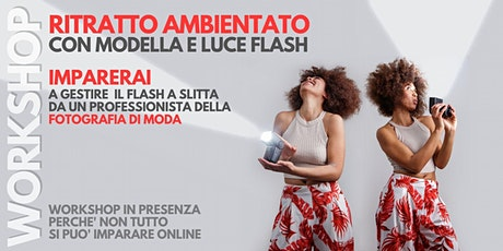 Workshop fotografico di ritratto ambientato con modella e luce flash biglietti