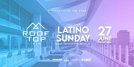 IPEA Rooftop - Latino Sunday  -Nineteen at The Star tickets