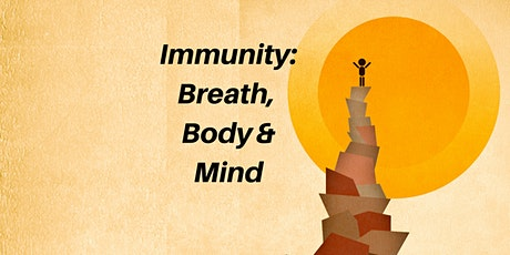 6-Class Breath Series: Do You Know How to Strengthen Your Immune System? tickets