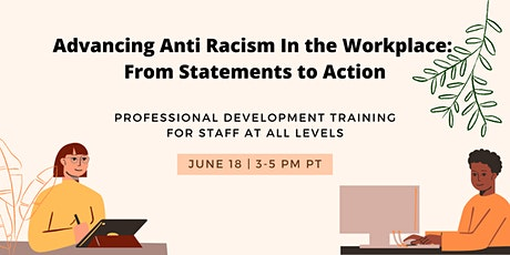 Advancing Anti Racism In the Workplace: From Statements to Action tickets