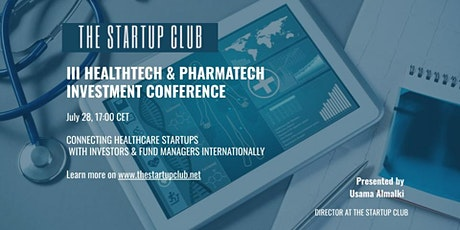 III HealthTech & PharmaTech Investment Conference tickets