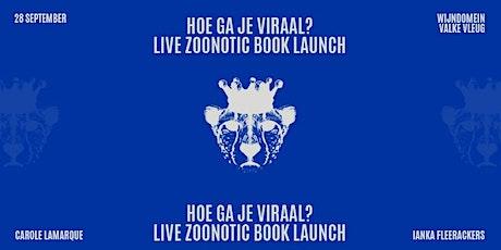 Live Zoonotic Boeklaunch | De formule voor een virale businessstrategie tickets