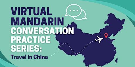 Virtual Mandarin Conversation Practice Series: Travel in China #4 tickets