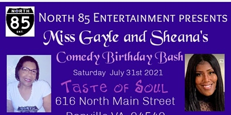 Miss Gayle and Sheana Comedy Birthday Bash tickets