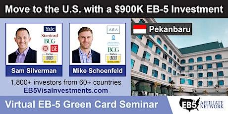 U.S. Green Card Virtual Seminar – Pekanbaru, Indonesia tickets
