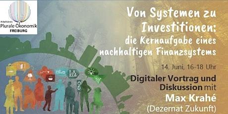 Von Systemen zu Investitionen: die Aufgabe eines nachhaltigen Finanzsystems Tickets