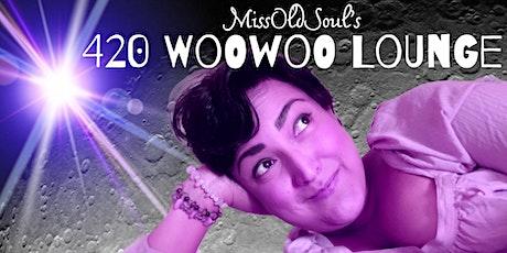 420 WooWoo Lounge: Twin Flames tickets