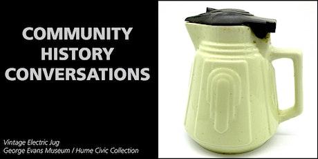 Community History Conversations  2 tickets