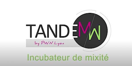 TANDEMW, incubateur de mixité - Atelier présentiel tickets
