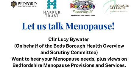Let us Talk Menopause!  With Bedford Borough  Cllr Lucy Bywater tickets