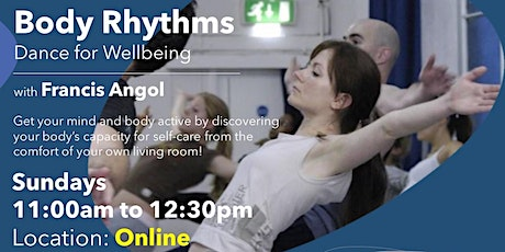 Body Rhythms - Dance for Wellbeing (June / July 2021 Classes) tickets