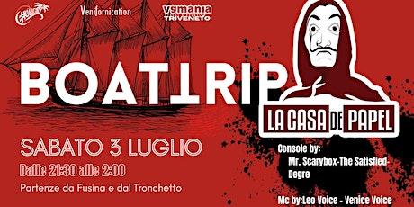 BOAT-TRIP 2021 /LA CASA DE PAPEL biglietti