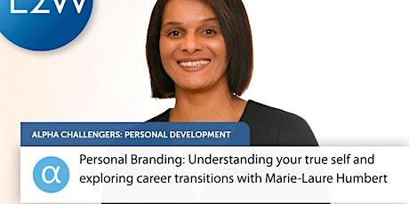 Personal Branding: Understanding your true self tickets