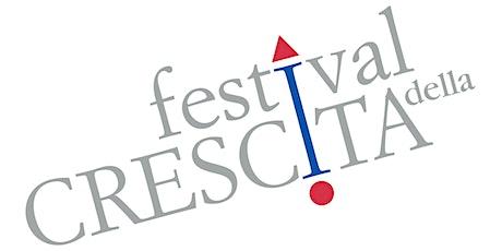 Festival della Crescita - Cortona 16-17 luglio 2021 biglietti