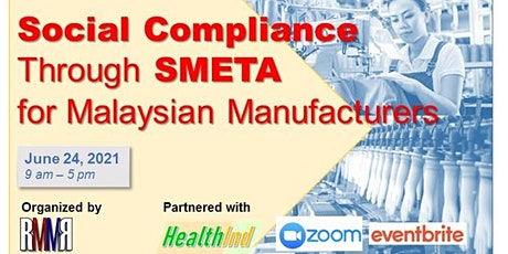 Social Compliance Through SMETA for Malaysian Manufacturers tickets