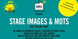 Lundi 6, mardi 7 et mercredi 8 juillet - Stage Images...