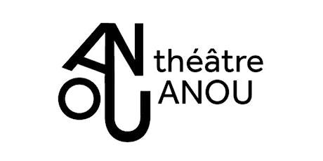 STOP - Théâtre ANOU billets