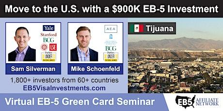 U.S. Green Card Virtual Seminar – Tijuana, Mexico tickets