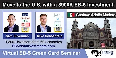 U.S. Green Card Virtual Seminar – Gustavo Adolfo Madero, Mexico entradas