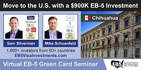 U.S. Green Card Virtual Seminar – Chihuahua, Mexico tickets