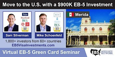 U.S. Green Card Virtual Seminar – Merida, Mexico tickets