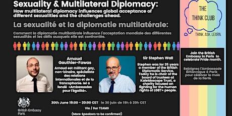 Sexuality & Multilateral Diplomacy  Sexualité et diplomatie multilatérale billets