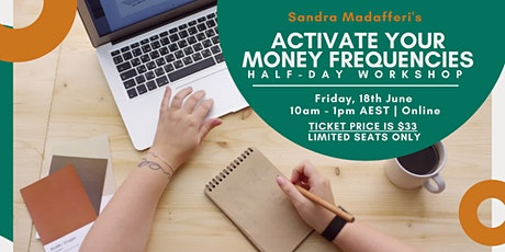 < SOLDOUT > Activate your Money Frequencies 1/2 Day Workshop tickets