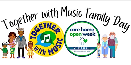 Together with Music Family Day: Care Home Open Week entradas