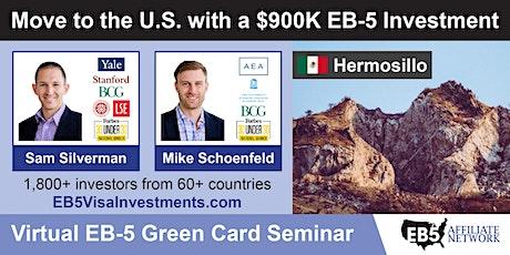 U.S. Green Card Virtual Seminar – Hermosillo, Mexico tickets