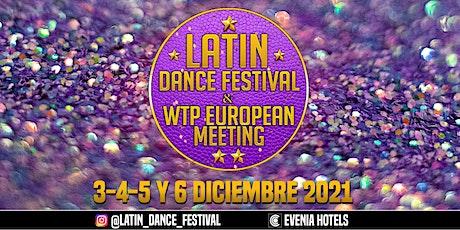 LATIN DANCE FESTIVAL entradas