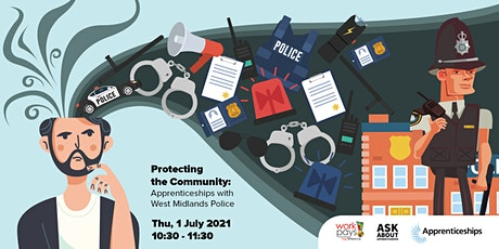 Protecting the Community:  Apprenticeships with West Midlands Police tickets