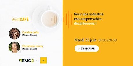 WebCafé | Pour une industrie éco-responsable : décarbonons ! billets