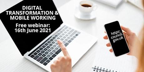 Digital Transformation & Mobile Working: tickets