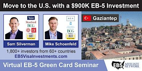 U.S. Green Card Virtual Seminar – Gaziantep, Turkey tickets