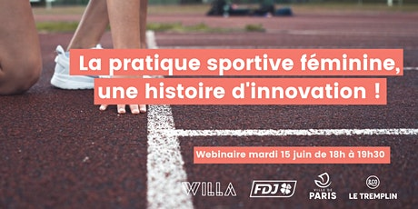 La pratique sportive féminine, une histoire d'innovation billets