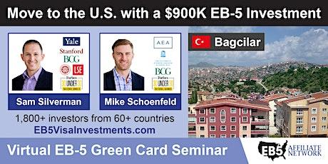 U.S. Green Card Virtual Seminar – Bagcilar, Turkey tickets