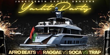 """TSM PRESENTS:""""DRIVE THE BOAT""""  JUNETEENTH EXOTIC DANCERS YACHT PARTY tickets"""