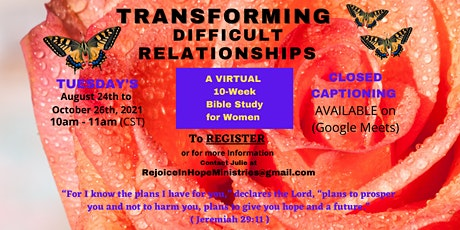 """""""Transforming Difficult Relationships"""" a 10-Week Bible Study for Women tickets"""