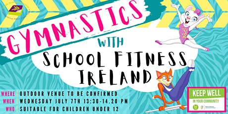 Summer Stars : School Fitness Ireland  Gymnastics tickets